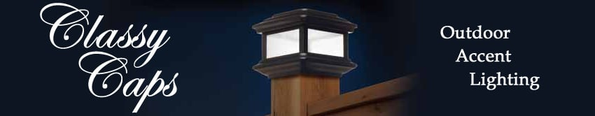 All Counties Fence and Supply Classy Caps Outdoor Accent Lighting in Riverside and San Bernardino Counties